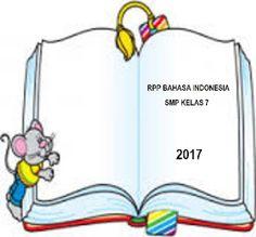 RPP BAHASA INDONESIA SMP KELAS 7 SESUAI SILABUS REVISI 2017 | SERBA SERBI GURU