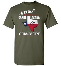 Show your pride by letting everyone know where you are from and where the best carne asada is at. Carne Asada is done best in your state. So next time you are on the grill show you skills while wearin