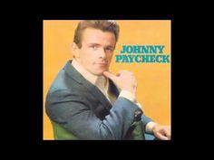 Johnny Paycheck : A-11 - YouTube