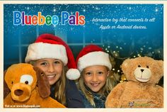The perfect gift under your tree...Bluebee Pals!  Bluebee Pals are interactive plush toys that can connect with apps through smart phones, tablets, laptops or any Bluetooth®-enabled device. Bluebee Pals can also be used as a portable speaker to play music or as a hands free telephone!  Available at Toys ''R'' Us The Source and at BluebeePals.com
