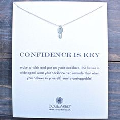 """dogeared 'reminder confidence is key pendant necklace' 16"""" in sterling silver"""