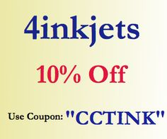"""4inkjets coupon for 10% Off use code """"CCTINK"""""""