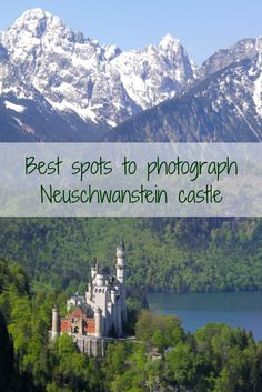 Best spots to photograph the Neuschwanstein Castle in Germany