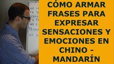 Aprender chino - mandarin 8: Como expresar sensaciones y emociones