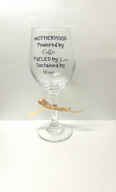 Motherhood powered by coffee fueled by love sustained by wine,wine glass for mom,cute wine glass,quote wine glass,mom wine glass,wine by TheTipsyBride on Etsy