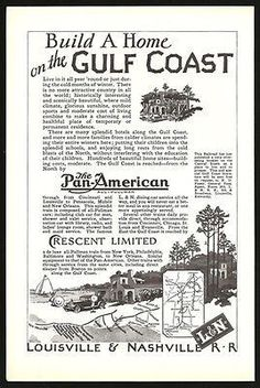 Gulf Coast Home Building Louisville & Nashville RR Ad 1928 Gulf Coast Map