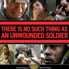 There is no such thing as an unwounded soldier.