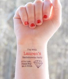 15 Bachelorette Tattoos - Bachelorette Party Temporary Tattoos - Diamond Bachelorette Tattoos - If I'm Lost, Please Buy Me A Drink by SymbolicImports on Etsy https://www.etsy.com/listing/222424920/15-bachelorette-tattoos-bachelorette