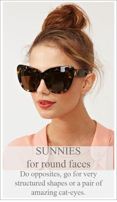 SunNies for round faces Go cat-eye or square. This sprint 2014