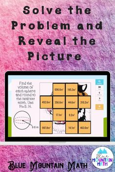 Are you looking for an interactive and self-correcting resource to practice finding the volume of spheres with your students? There are 2 different pictures with 16 problems for each picture. Students start with the picture totally covered by the answer boxes. As they answer each question correctly, more and more of the covered picture is revealed.