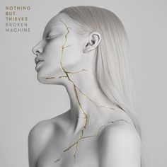 Nothing But Thieves Broken Machine album artwork