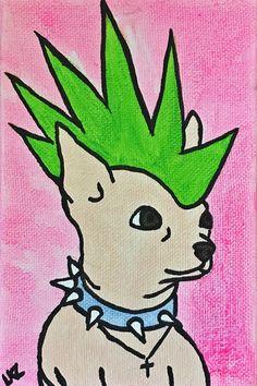 Mohawk Dog - original Pop Art painting by Liz Kelly Zook | #chihuahua #dog #puppy #punk