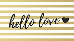 hello love desktop wallpaper gold lines, script font and black heart