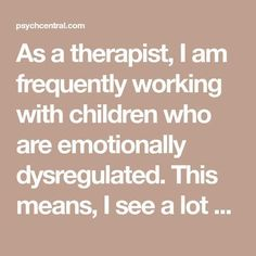 As a therapist, I am frequently working with children who are emotionally dysregulated. This means, I see a lot of behavioral issues, difficulties containing Counseling Activities, School Counseling, Therapy Activities, Coping Skills, Social Skills, Social Issues, Kids And Parenting, Parenting Tips, School Social Work