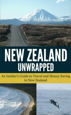 New Zealand Unwrapped - An Insider's Guide to Travel and Money Saving in New Zealand, Darren Craig Moving To New Zealand, New Zealand Travel Guide, Oh The Places You'll Go, Places To Travel, Places To Visit, Travel Destinations, Backpacking Europe, New Zealand Holidays, Working Holidays