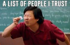 A list of people I trust