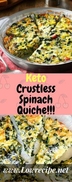 Keto Crustless Spinach Quiche!!! - Low Recipe