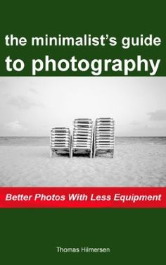 29 April 2013 : The Minimalists Guide to Photography: Better Photos With Less Equipment by Thomas Hilmersen   http://www.dailyfreebooks.com/bookinfo.php?book=aHR0cDovL3d3dy5hbWF6b24uY29tL2dwL3Byb2R1Y3QvQjAwOVZSQUxTNC8/dGFnPWRhaWx5ZmItMjA=