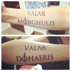 "Game of Thrones Tattoo. Valar Morghulis Valar Dohaeris. ""All men must die, all men must serve."""