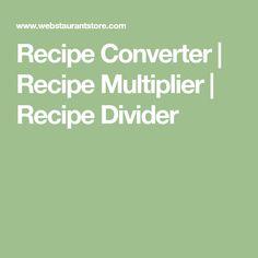 Recipe Converter | Recipe Multiplier | Recipe Divider