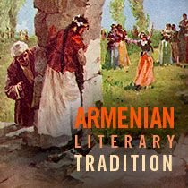 Armenian Literary Tradition