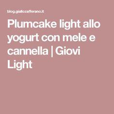 Plumcake light allo yogurt con mele e cannella | Giovi Light