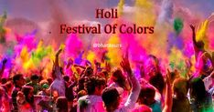 A Guide to the Holi Festival of Colors in India 2018
