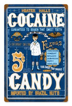 Cocaine Candy used to be legal