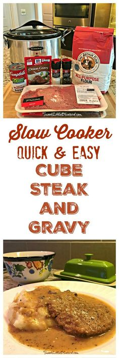 Slow Cooker Cube Steak and Gravy (Quick & Easy) - Sweet Little Bluebird Crock Pot Food, Crockpot Dishes, Crock Pot Slow Cooker, Beef Dishes, Food Dishes, Crockpot Meals, Main Dishes, Cubed Steak Recipes Easy, Beef Recipes