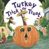 Turkey Trick or Treat by Wendi Silvano (2015)