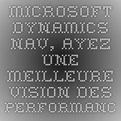 Eskape - Microsoft Dynamics NAV, Ayez une meilleure vision des performances de votre entreprise - Démo intéractive