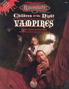 Children of the Night: Vampires (2e) | Book cover and interior art for Advanced Dungeons and Dragons 2.0 - Advanced Dungeons & Dragons, D&D, DND, AD&D, ADND, 2nd Edition, 2nd Ed., 2.0, 2E, OSRIC, OSR, d20, fantasy, Roleplaying Game, Role Playing Game, RPG, Wizards of the Coast, WotC, TSR Inc. | Create your own roleplaying game books w/ RPG Bard: www.rpgbard.com | Not Trusty Sword art: click artwork for source