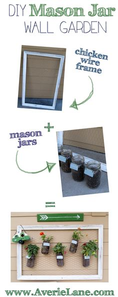 DIY Mason Jar Wall Garden, I have all the supplies just need the plants ad maybe some chicken wire. : ) cool!!!!!