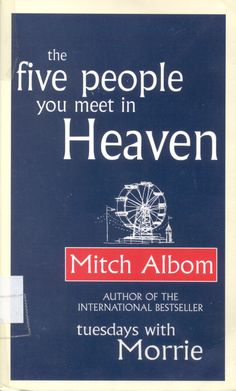 Award Winning novel and Blockbuster Film-Five people you meet in Heaven by Mitch Albom, Mitch has always been a great supporter of Davinci and the DFA, please visit his page or the link from: www.thedavincifoundaion.org Davinci Artist/ Mitch Albom
