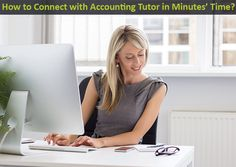 How to Connect with Accounting Tutor in Minutes' Time?