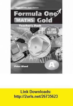 Formula One Maths Gold Teachers Pack A (9780340928684) Roger Porkess , ISBN-10: 0340928689  , ISBN-13: 978-0340928684 ,  , tutorials , pdf , ebook , torrent , downloads , rapidshare , filesonic , hotfile , megaupload , fileserve Formula One, Maths, Pdf, Packing, Tutorials, Gold, Books, Bag Packaging, Livros