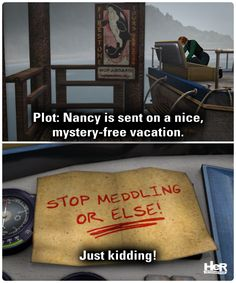 Nancy Drew meme featuring Danger on Deception Island. #NancyDrew #Meme #HerInteractive