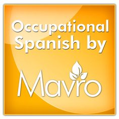 Occupational Therapy Spanish App - with Audio.   - By Mavro Inc.     (Available on iPhone, Android)