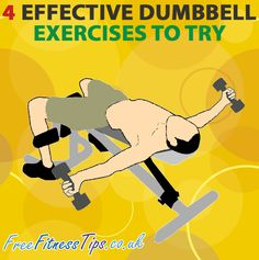 4 Effective Dumbbell Exercises To Try