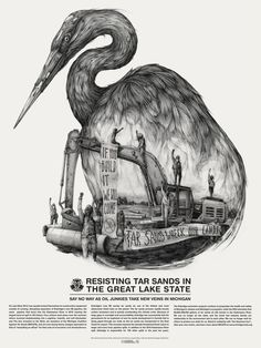 Great Lakes Tar Sands Resistance by Pat Perry. http://www.michigancats.org