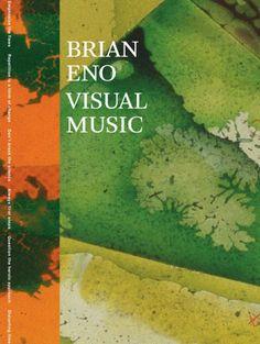 Brian Eno: Visual Music (2013) — Monoskop Log