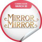 Mirror Mirror Coming Soon