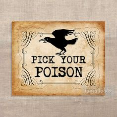 Pick Your Poison Halloween Party Sign Printable by laprintables