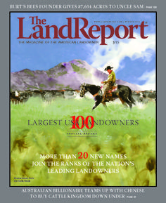 ICYMI: The 2016 Land Report 100 is here! Sponsored by LandLeader, this landmark study includes more than 20 new #landowners, including California's Fisher family, who founded The Gap in 1969. | The Land Report