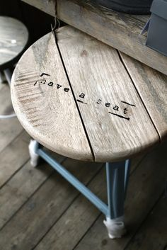 Cute idea to stamp this on a barstool or wooden chair.