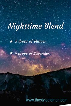 My favorite essential oil diffuser blends - vetiver and lavender essential oils to help get some sleep for those restless nights. insomnia