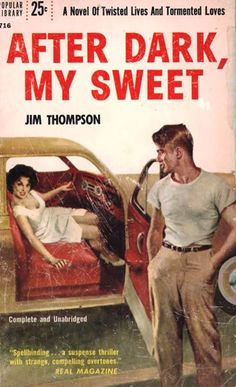 The original cover of the classic pulp novel by author Jim Thompson.