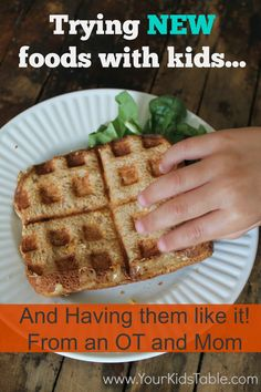 Your Kid's Table: Trying NEW Foods with Kids and Picky Eaters Pinned by SOS Inc. Resources http://pinterest.com/sostherapy.