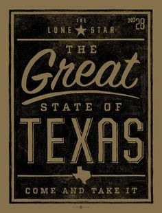Great State of Texas screen print designed by Bobby Dixon. Santa Monica, Shes Like Texas, Only In Texas, Republic Of Texas, Come And Take It, Texas Forever, Loving Texas, Texas Pride, Lone Star State