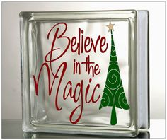 """DIY Vinyl Decal """"Believe in the Magic"""" for Glass Blocks, Tiles, Mirrors - Holiday Christmas DIY Gift on Etsy, $5.00"""